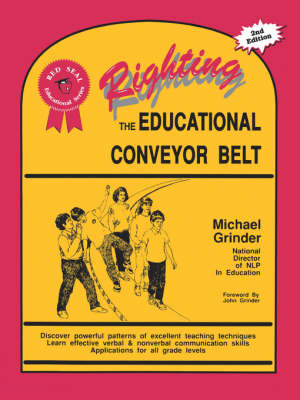 Righting the Educational Conveyor Belt - Red seal educational series (Paperback)