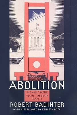 Abolition: One Man's Battle Against the Death Penalty (Hardback)