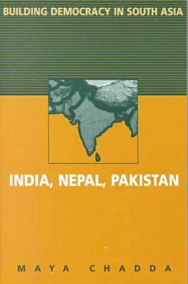 Building Democracy in South Asia: India, Nepal, Pakistan (Paperback)