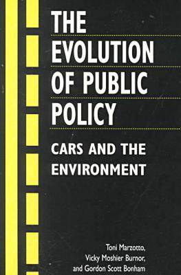 Cars and the Environment: The Evolution of Public Policy (Paperback)