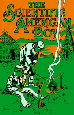Scientific American Boy: Or the Camp at Willow Clump Island (Paperback)