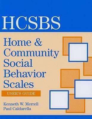 Home and Community Social Behavior Scales (HCSBS-2): User's Guide (Paperback)