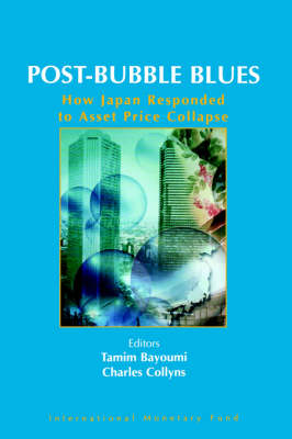 Post-bubble Blues: How Japan Responded to Asset Price Collapse (Paperback)