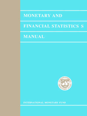 Monetary and Financial Statistics Manual (Paperback)