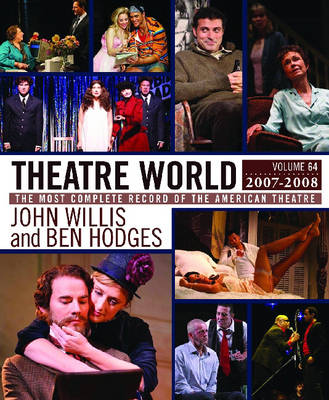 Theatre World 2007-2008: v. 64 (Hardback)