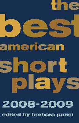 Best American Short Plays 2008-2009 (Paperback)