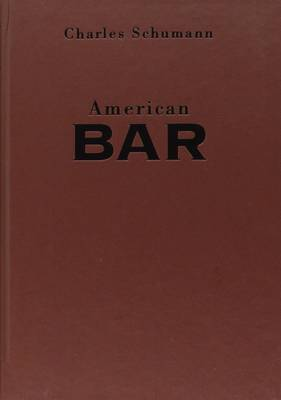 American Bar: Artistry of Mixing Drinks (Hardback)
