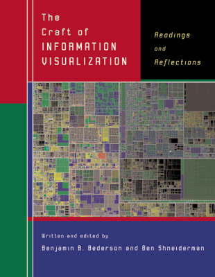 The Craft of Information Visualization: Readings and Reflections - Interactive Technologies (Paperback)