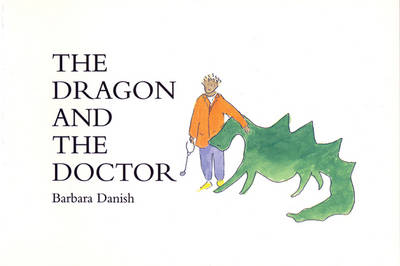 The Dragon and the Doctor (Paperback)