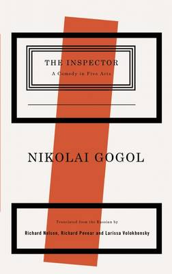 The Inspector: A Comedy in Five Acts - Tcg Classic Russian Drama (Paperback)