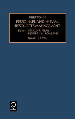 Research in Personnel and Human Resources Management - Research in Personnel and Human Resources Management v. 10 (Hardback)
