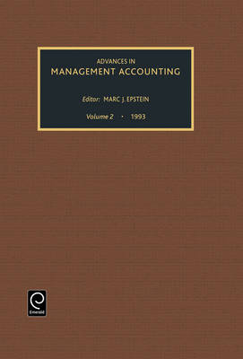 Advances in Management Accounting - Advances in Management Accounting v. 2 (Hardback)