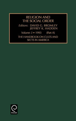 The Handbook on Cults and Sects in America - Religion & the Social Order S. 3.1 (Hardback)