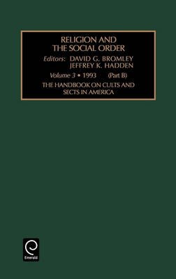 The Handbook on Cults and Sects in America - Religion & the Social Order S. v. 3B (Hardback)
