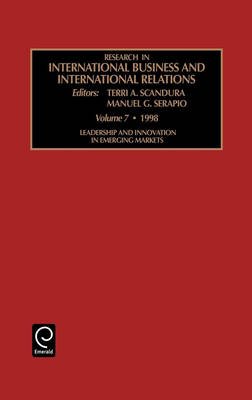 Leadership and Innovation in Emerging Markets - Research in International Business and International Relations v. 7 (Hardback)