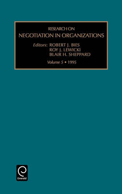 Research on Negotiation in Organizations - Research on Negotiation in Organizations S. v. 5 (Hardback)