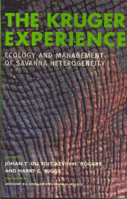 The Kruger Experience: Ecology and Management of Savanna Heterogeneity (Paperback)