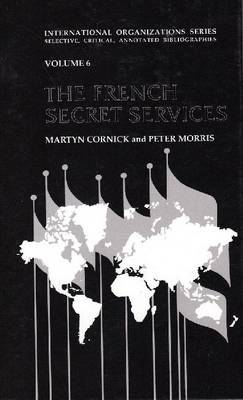 The French Secret Services (Hardback)