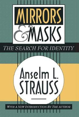 Mirrors and Masks: The Search for Identity (Paperback)