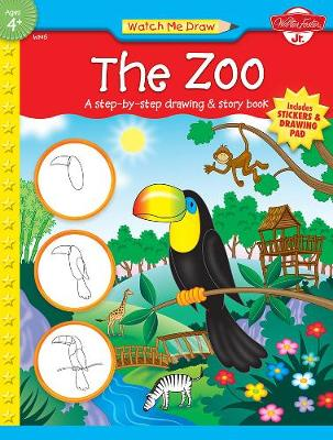 The Zoo: A Step-By-Step Drawing & Story Book - Watch Me Draw (Walter Foster Paperback) (Mixed media product)