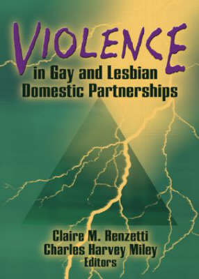 Violence in Gay and Lesbian Domestic Partnerships (Paperback)