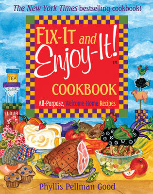 Fix-it and Enjoy-it: All-Purpose, Welcome-Home Recipes (Paperback)
