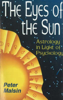 The Eyes of the Sun: Astrology in Light of Psychology (Paperback)