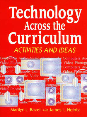 Technology Across the Curriculum: Activities and Ideas (Paperback)