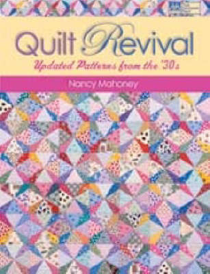 Quilt Revival: Updated Patterns from the '30s (Paperback)
