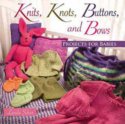 Knits, Knots, Buttons, and Bows (Paperback)