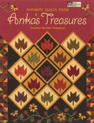 Favorite Quilts from Anka's Treasures (Paperback)