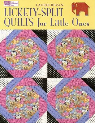Lickety-Split Quilts for Little Ones (Paperback)