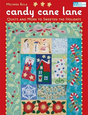 Candy Cane Lane: Quilts and More to Sweeten the Holidays (Paperback)
