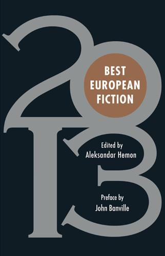Best European Fiction 2013 - Best European Fiction (Paperback)