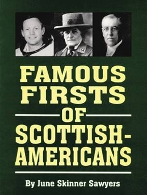 Famous Firsts of Scottish-Americans (Paperback)