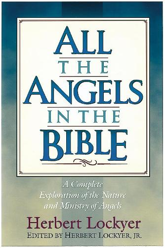 All the Angels in the Bible (Paperback)