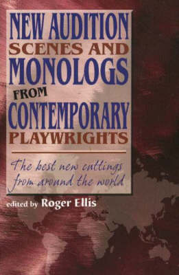 New Audition Scenes and Monologs from Contemporary Playwrights: The Best New Cuttings from Around the World (Paperback)