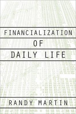 Financialization of Daily Life - Labor in Crisis (Paperback)