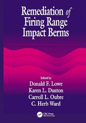 Cover Remediation of Firing-Range Impact Berms - AATDF Monograph Series Volume 9