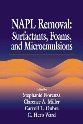 Cover NAPL Removal Surfactants, Foams, and Microemulsions: Volume 10 - AATDF Monograph Series