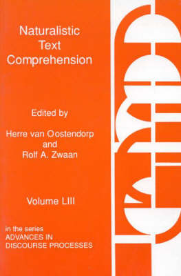 Naturalistic Text Comprehension: Volume 53 (Paperback)