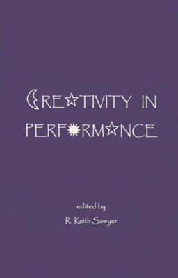 Creativity in Performance - Publications in Creativity Research (Paperback)