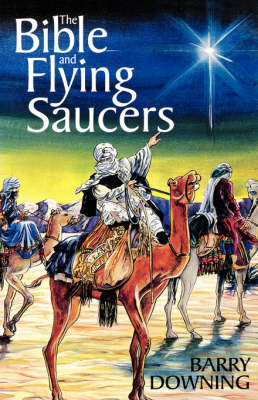 The Bible and Flying Saucers (Paperback)