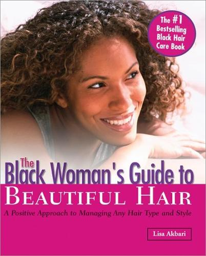 The Black Woman's Guide to Beautiful Hair (Paperback)