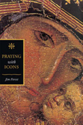 Praying with Icons (Paperback)