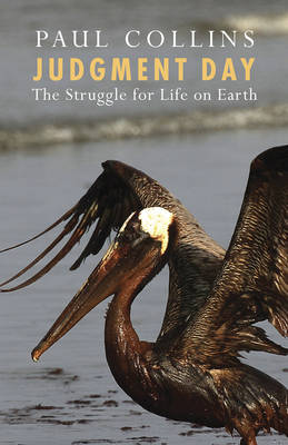 Judgment Day: The Struggle for Life on Earth (Paperback)