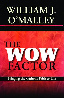 The Factor: Bringing the Catholic Faith to Life (Paperback)