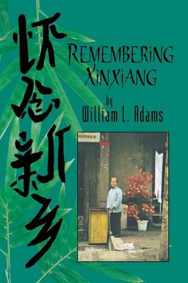 Remembering Xinxiang (Paperback)