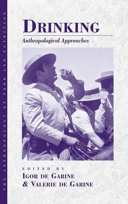 Drinking: Anthropological Approaches (Hardback)