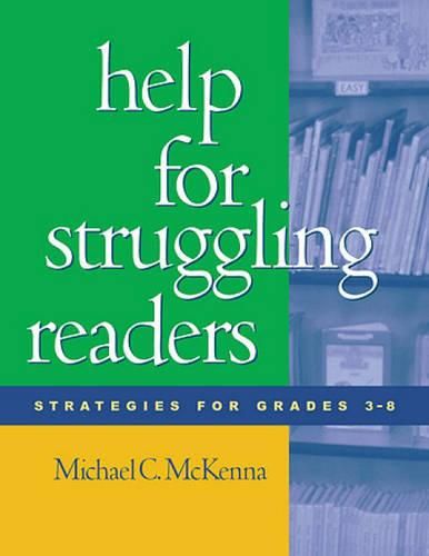 Help for Struggling Readers: Strategies for Grades 3-8 - Solving Problems in the Teaching of Literacy (Paperback)